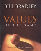 Values of the Game, by Senator Bill Bradley